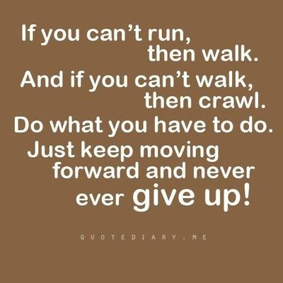 Keep Moving Quotes Captivating Just Keep Moving  Inspiring Quotes And Sayings  Juxtapost