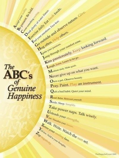 The ABC of Genuine Happiness - stolen from a wise man!