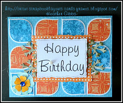 Happy Birthday Card For My Cousin Designed By Heather Gibbs With Cricut Cards Blog