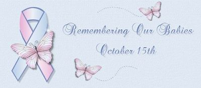 Infant and Pregnancy Loss Awareness - 10/15/11