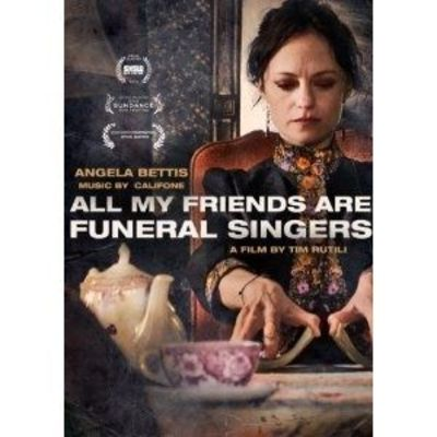All My Friends Are Funeral Singers - different movie. It is not at all a thriller but haunting in its own way