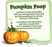 Pumpkin Poop: Recipe For Halloween Treat your favorite trickster with this simple, silly gift. Easy to make and inexpensive to give. Free printable gift tags