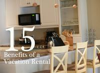 15 Benefits of a Vacation Rental from The Mom Creative