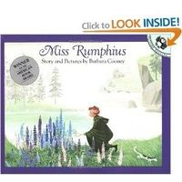 Miss Rumphius - Preschool, Early Reader...loved this book as a child, would like to introduce it to my preschool kids