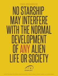 The Prime Directive.