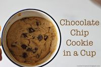 Chocolate Chip Cookie in a Cup - OMG!!