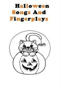 tons Halloween songs and fingerplays