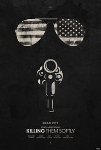 Minimalist, '70s-Style Teaser Poster For Andrew Dominik's 'Killing Them Softly' | The Playlist